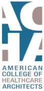 American College of Healthcare Architects (ACHA)